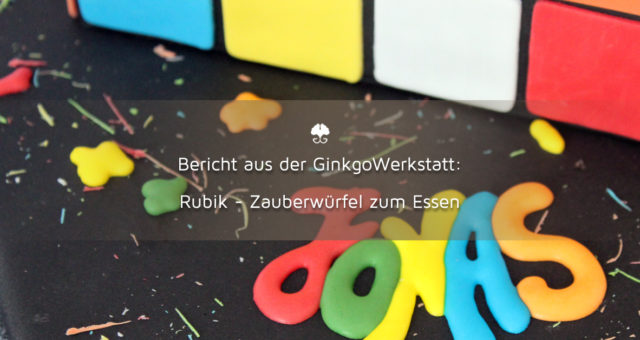 Rubik – Zauberwürfel zum Essen
