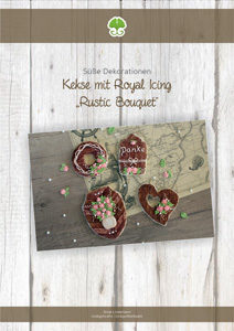 Anleitung: Rustic Bouquet Kekse